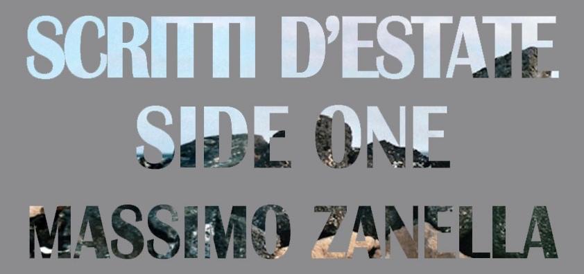 scritti estate side one massimo zanella
